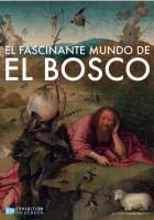 El fascinante mundo de El Bosco - BD